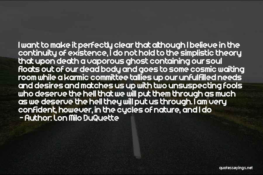 Put Me Through Hell Quotes By Lon Milo DuQuette