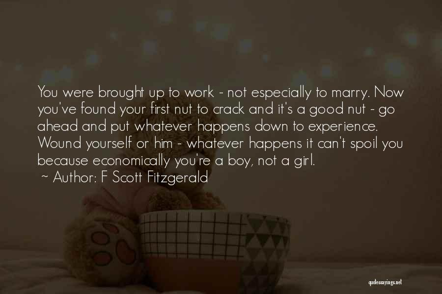 Put Your Girl First Quotes By F Scott Fitzgerald
