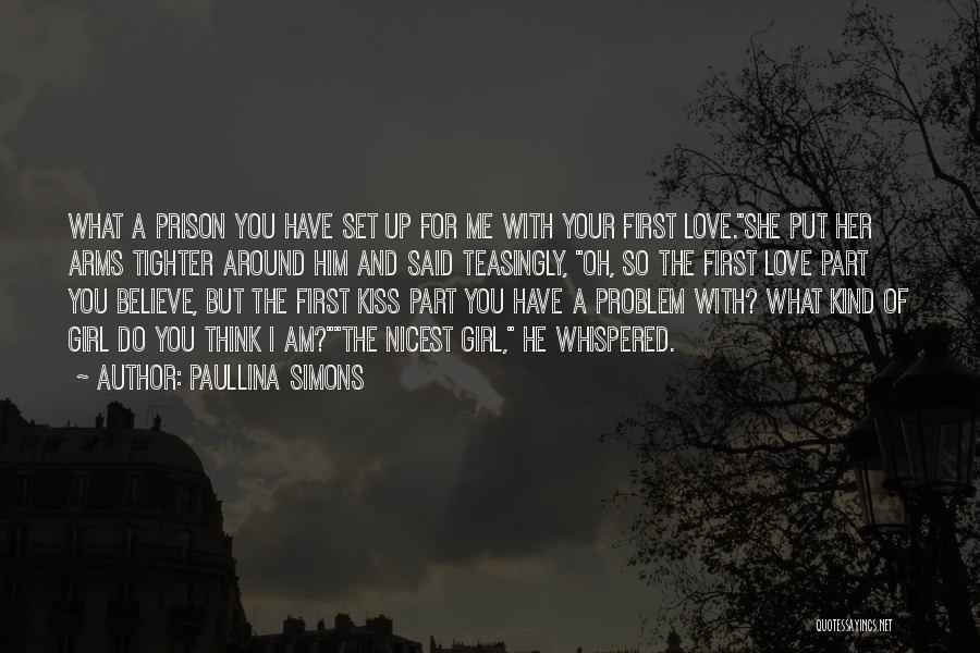 Put Your Girl First Quotes By Paullina Simons