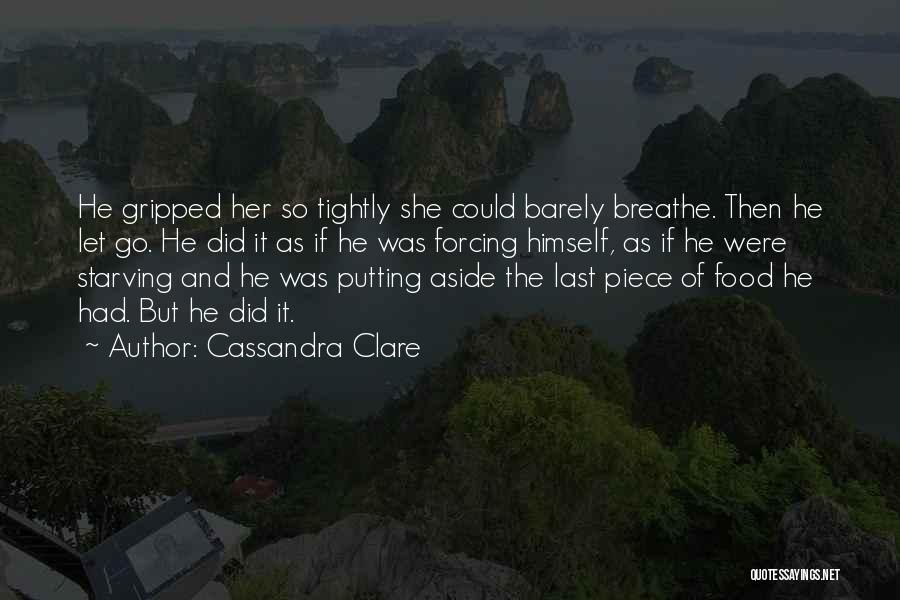 Putting Quotes By Cassandra Clare