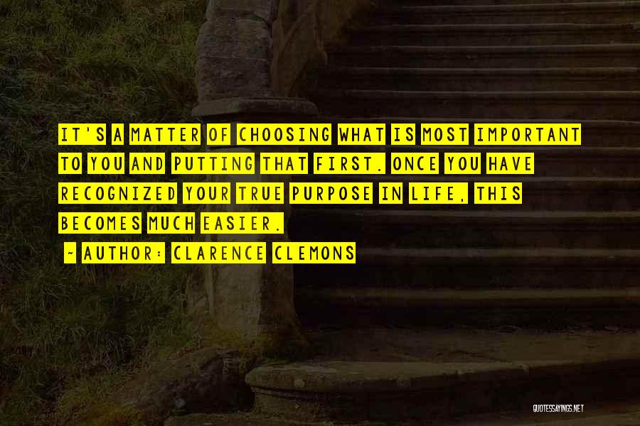 Putting Quotes By Clarence Clemons