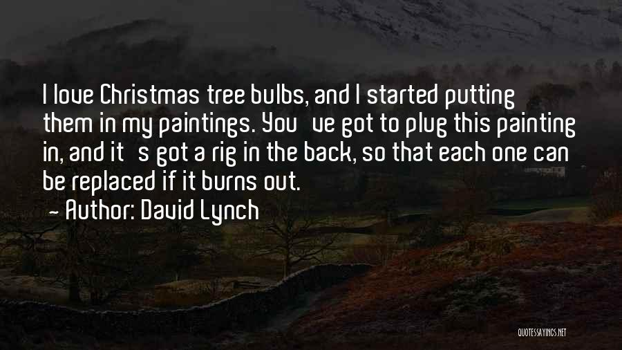 Putting Quotes By David Lynch