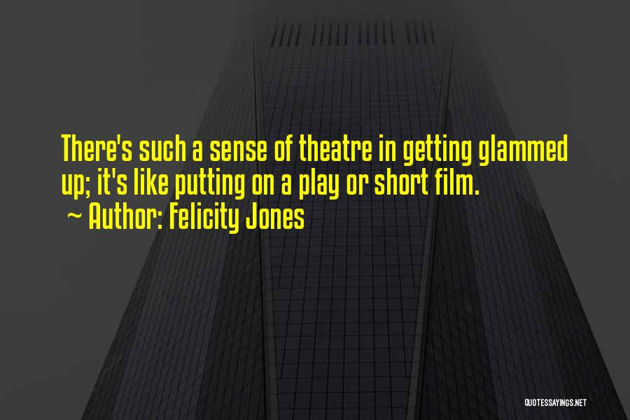 Putting Quotes By Felicity Jones