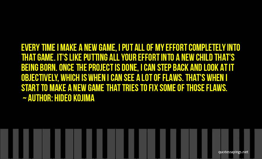 Putting Quotes By Hideo Kojima