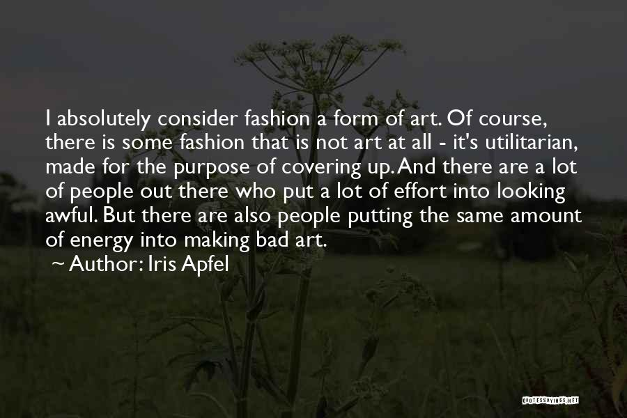 Putting Quotes By Iris Apfel