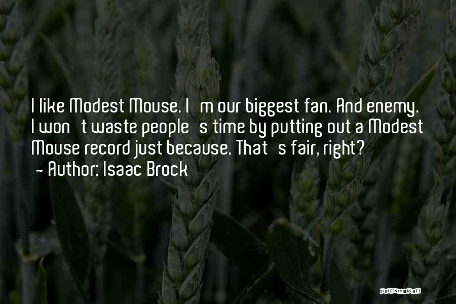 Putting Quotes By Isaac Brock