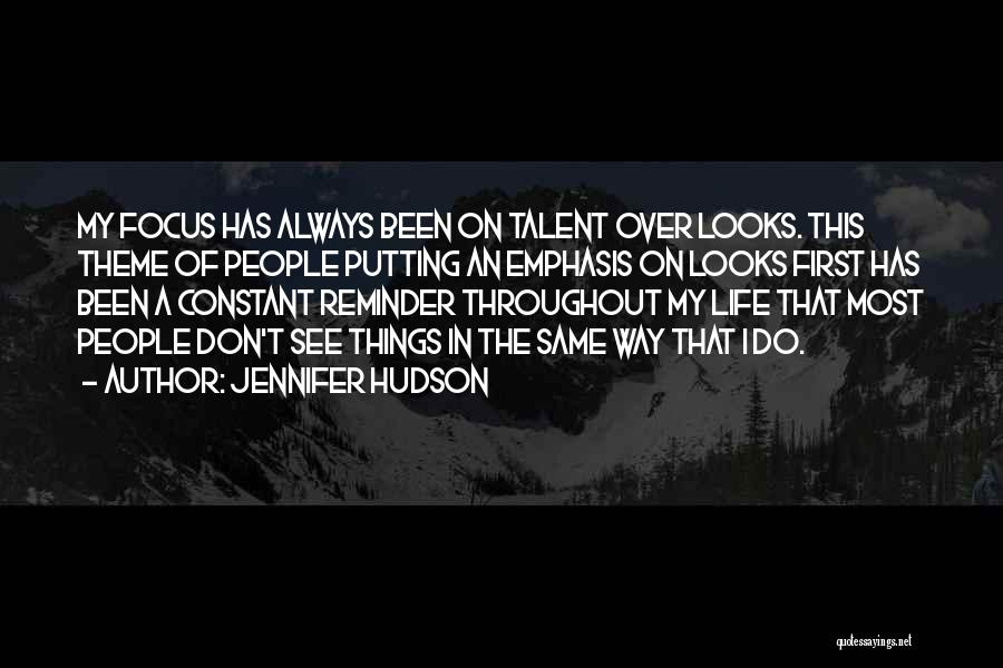 Putting Quotes By Jennifer Hudson