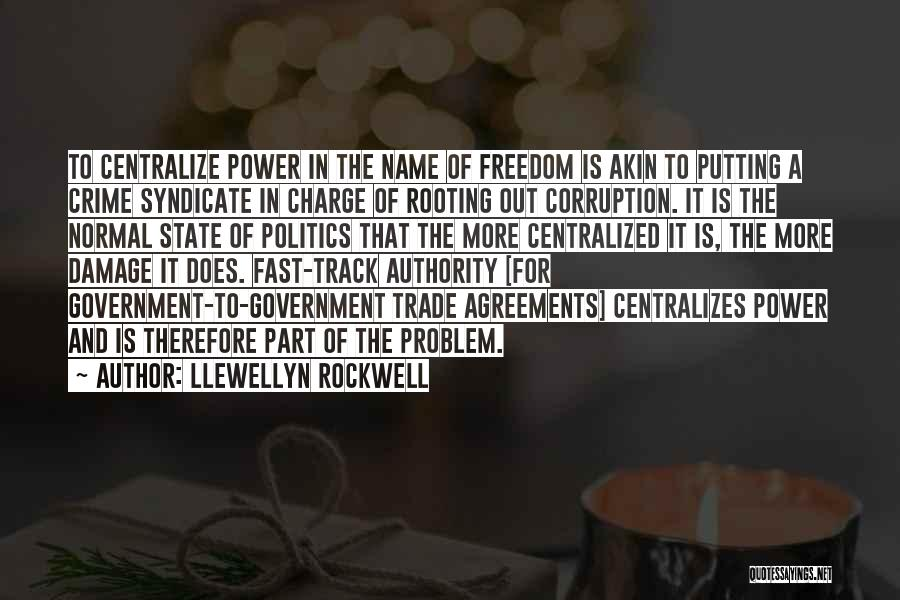 Putting Quotes By Llewellyn Rockwell