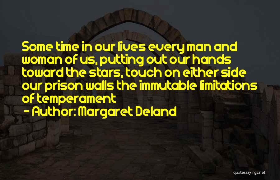 Putting Quotes By Margaret Deland
