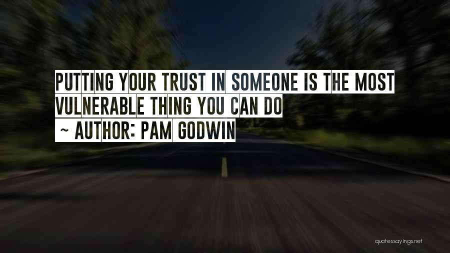 Putting Quotes By Pam Godwin