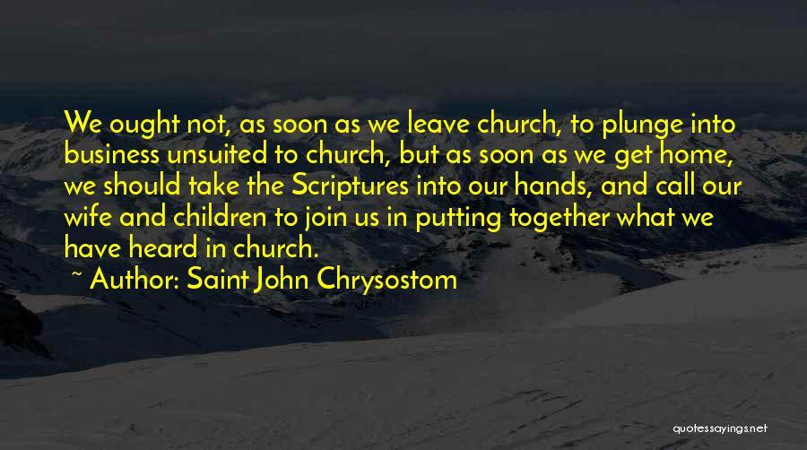 Putting Quotes By Saint John Chrysostom