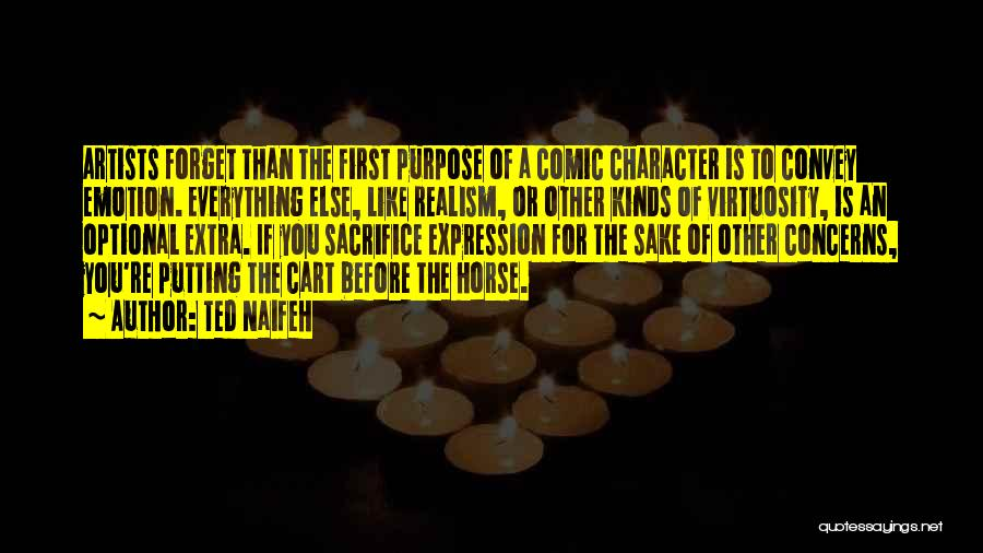 Putting The Cart Before The Horse Quotes By Ted Naifeh