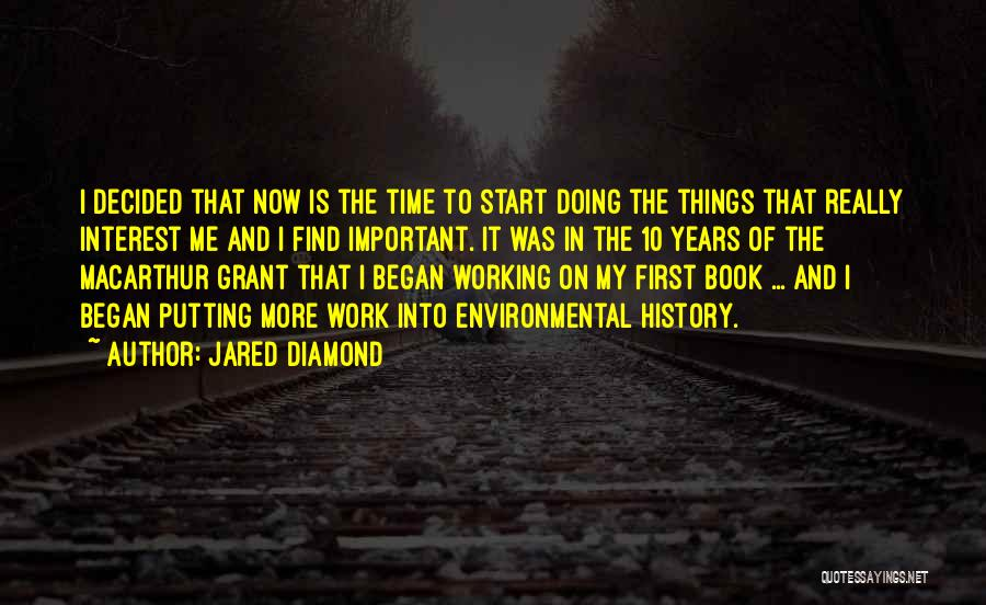 Putting Work First Quotes By Jared Diamond