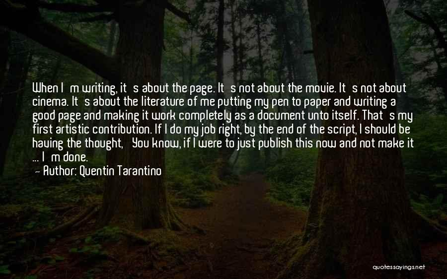 Putting Work First Quotes By Quentin Tarantino
