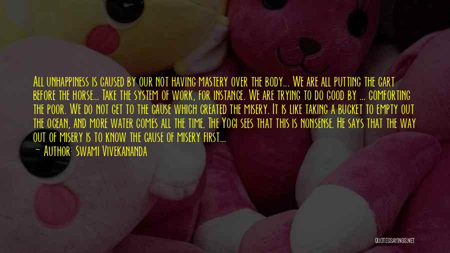 Putting Work First Quotes By Swami Vivekananda