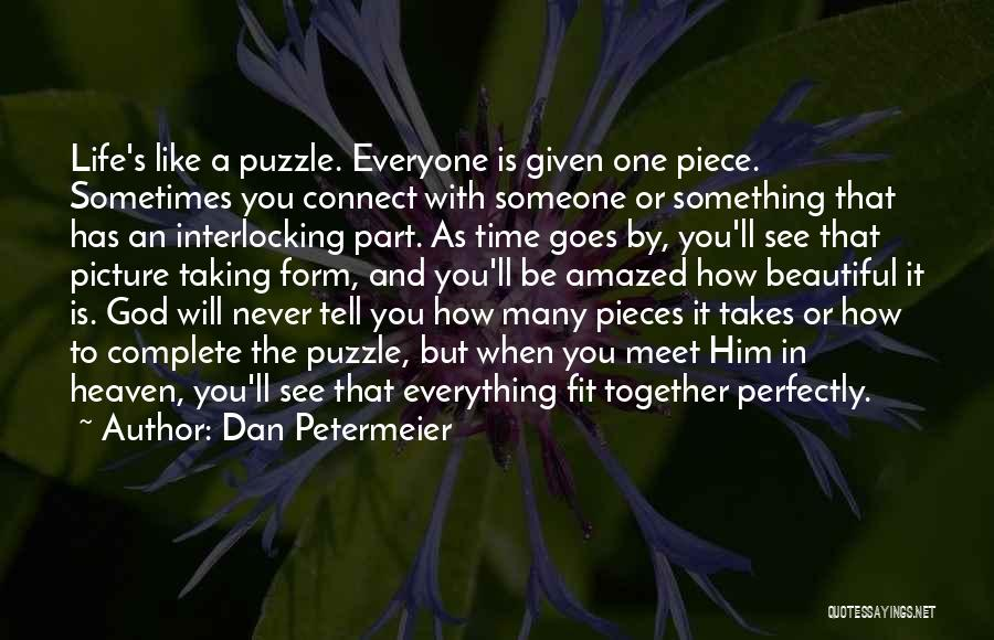 Puzzle Pieces And God Quotes By Dan Petermeier