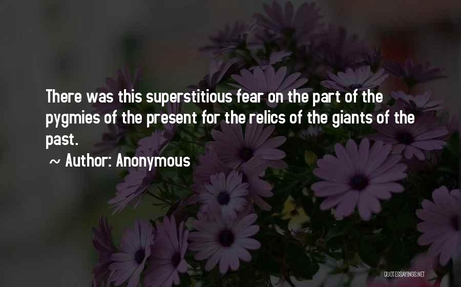 Pygmies Quotes By Anonymous