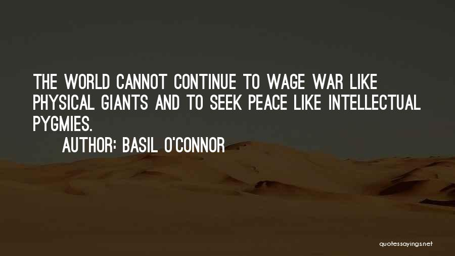 Pygmies Quotes By Basil O'Connor