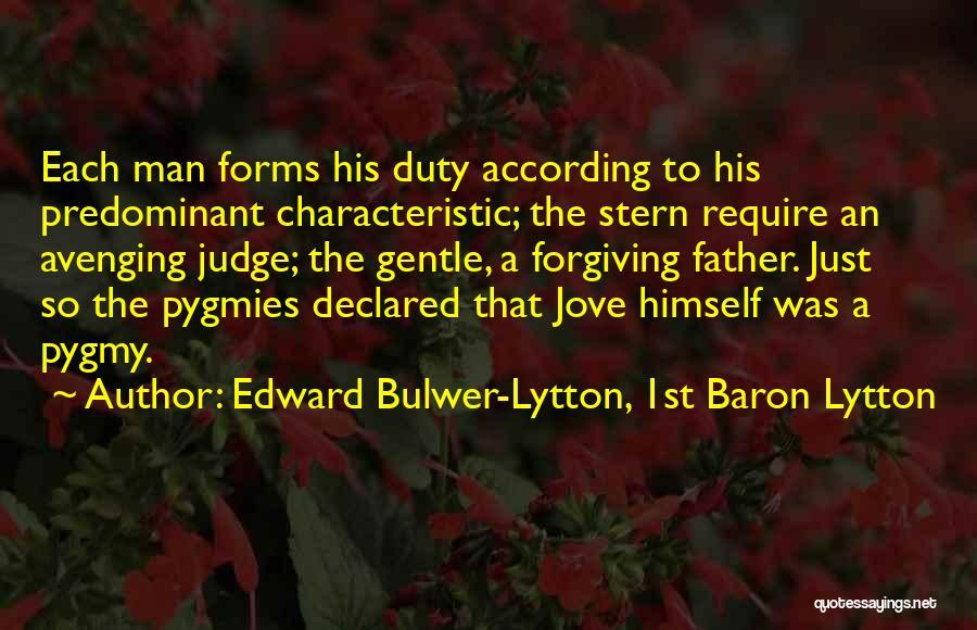 Pygmies Quotes By Edward Bulwer-Lytton, 1st Baron Lytton