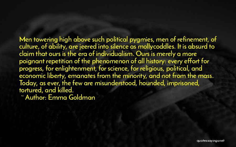 Pygmies Quotes By Emma Goldman