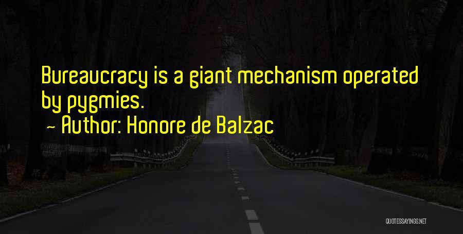 Pygmies Quotes By Honore De Balzac