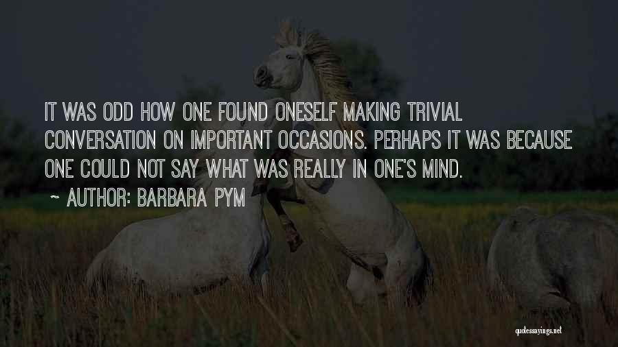 Pym Quotes By Barbara Pym