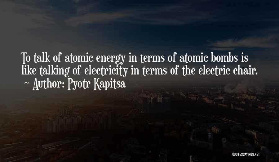 Pyotr Kapitsa Quotes 96067