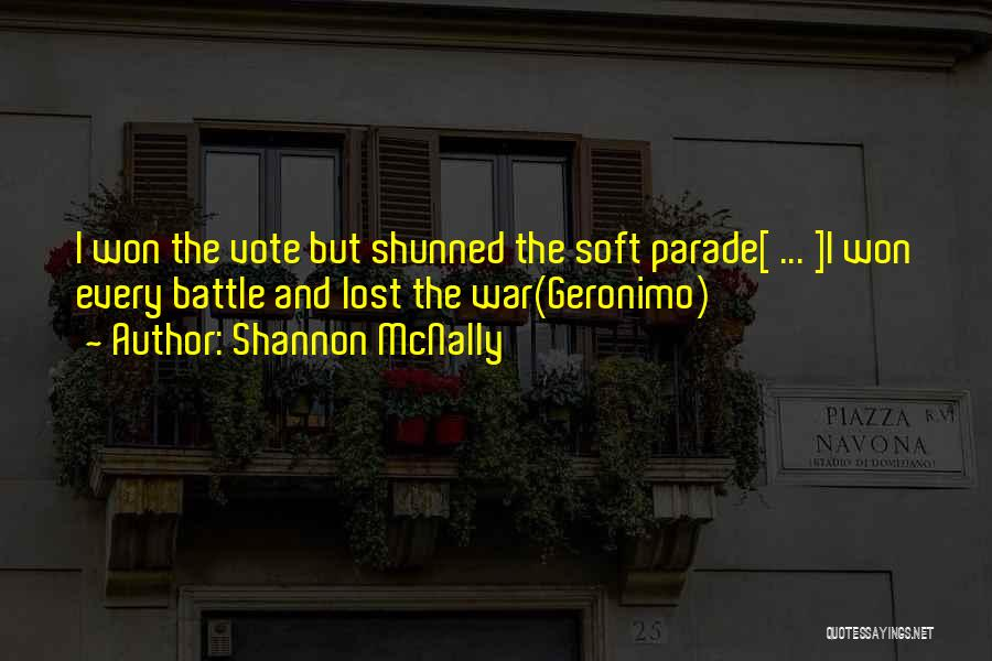 Pyrrhic Victories Quotes By Shannon McNally