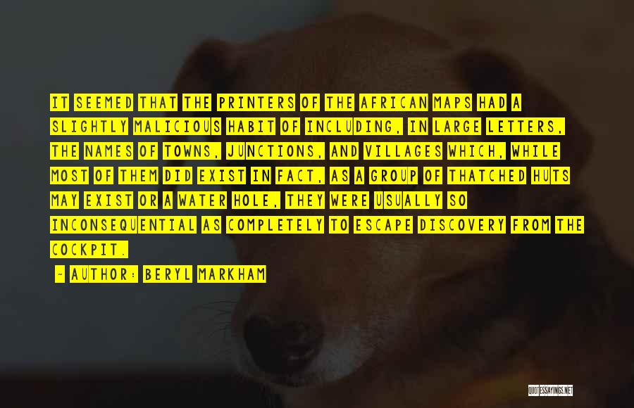 Q10 Drama Quotes By Beryl Markham