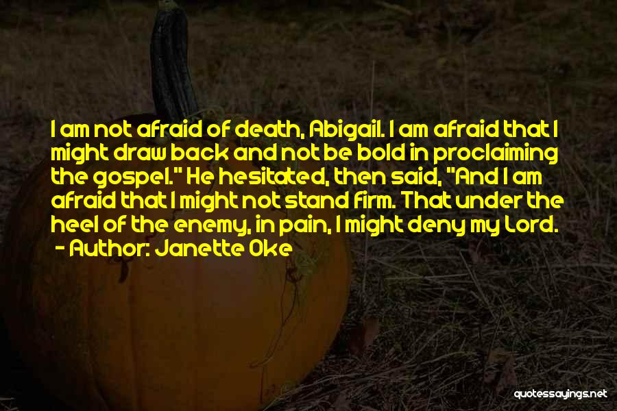 Q10 Drama Quotes By Janette Oke