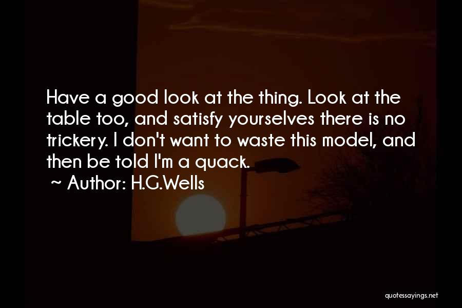 Quack Quotes By H.G.Wells