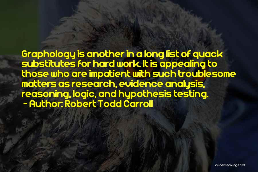 Quack Quotes By Robert Todd Carroll