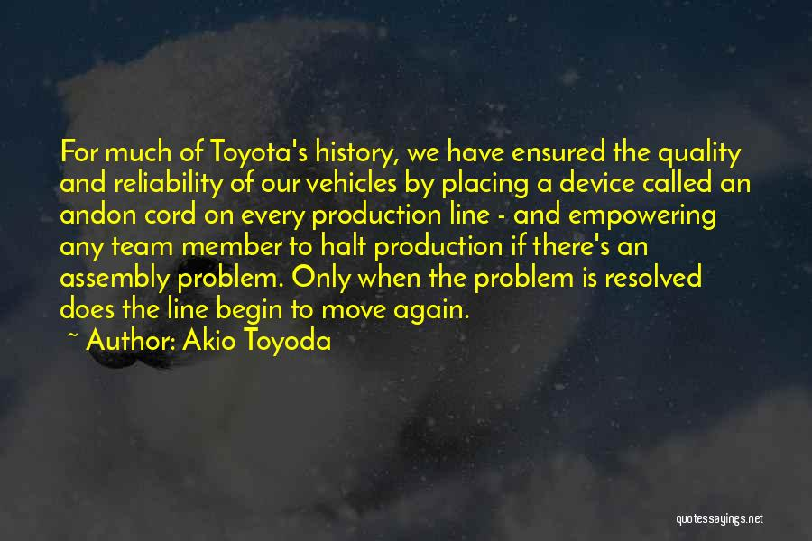 Quality And Reliability Quotes By Akio Toyoda