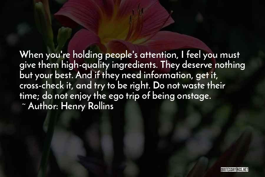 Quality Check Quotes By Henry Rollins