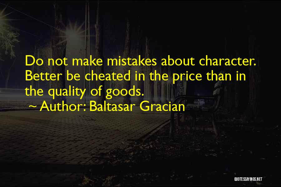 Quality Goods Quotes By Baltasar Gracian