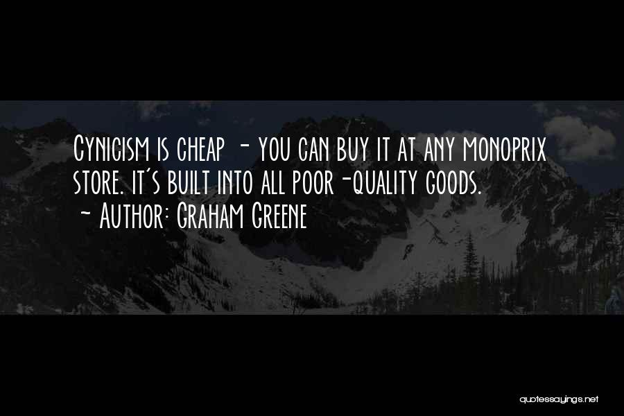 Quality Goods Quotes By Graham Greene