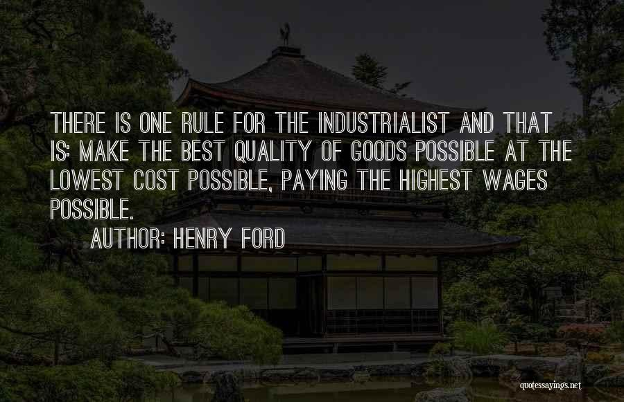 Quality Goods Quotes By Henry Ford