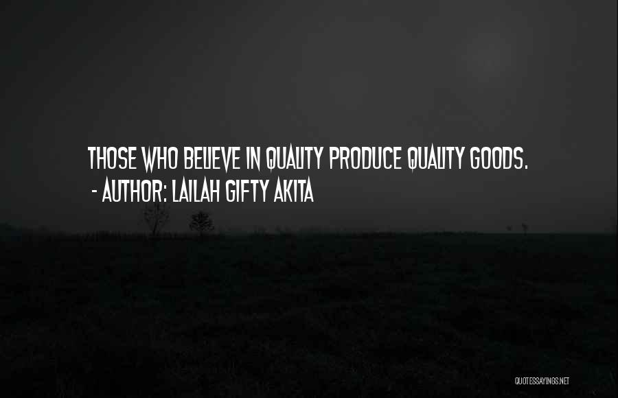 Quality Goods Quotes By Lailah Gifty Akita