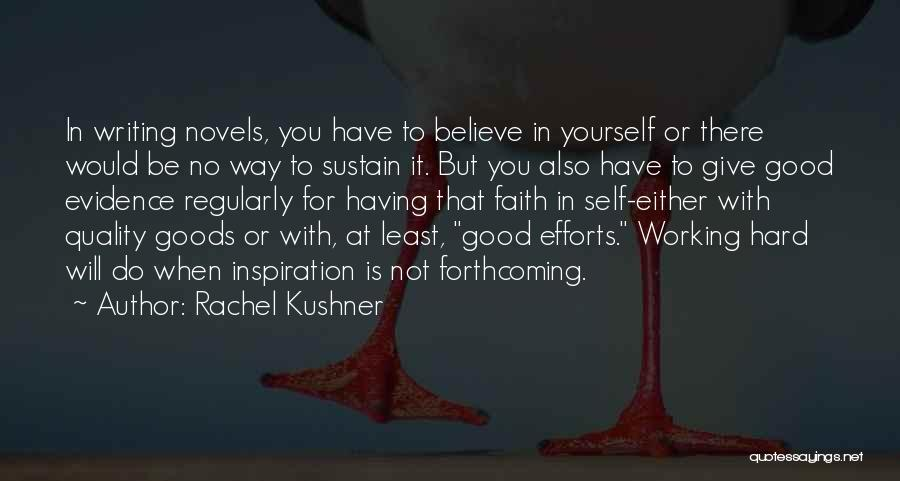 Quality Goods Quotes By Rachel Kushner
