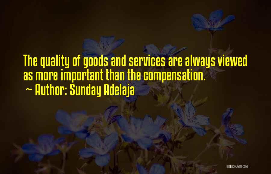 Quality Goods Quotes By Sunday Adelaja