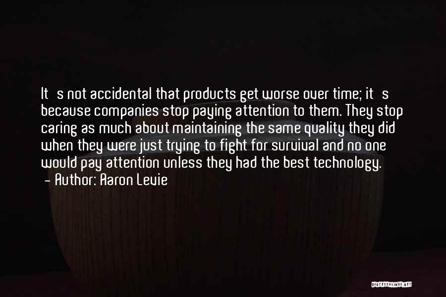 Quality Products Quotes By Aaron Levie