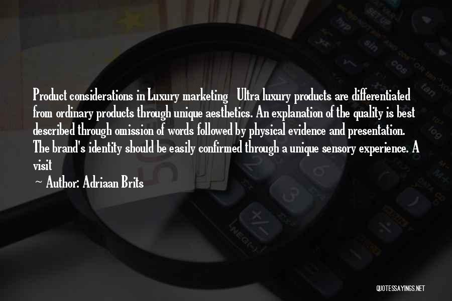 Quality Products Quotes By Adriaan Brits