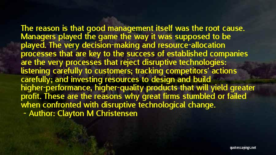 Quality Products Quotes By Clayton M Christensen
