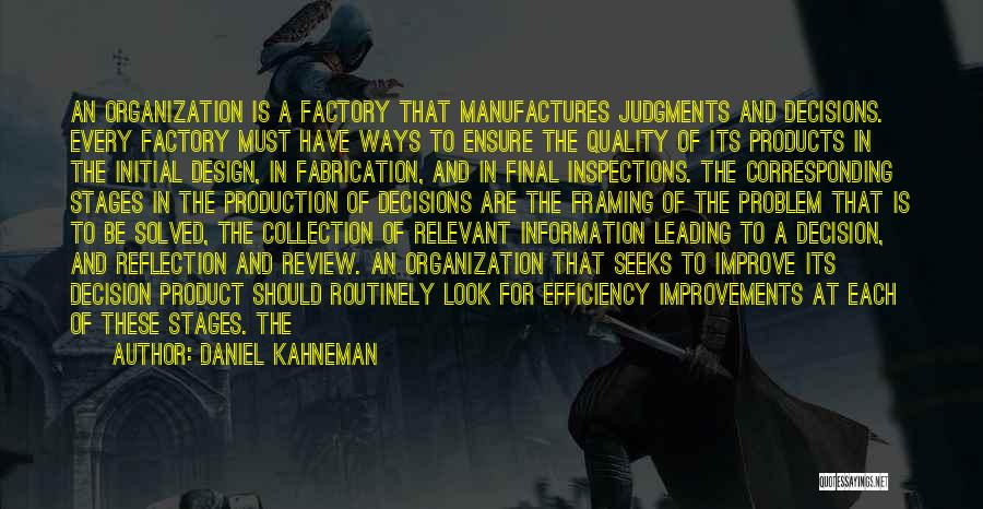 Quality Products Quotes By Daniel Kahneman