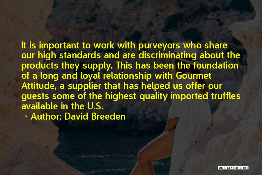Quality Products Quotes By David Breeden
