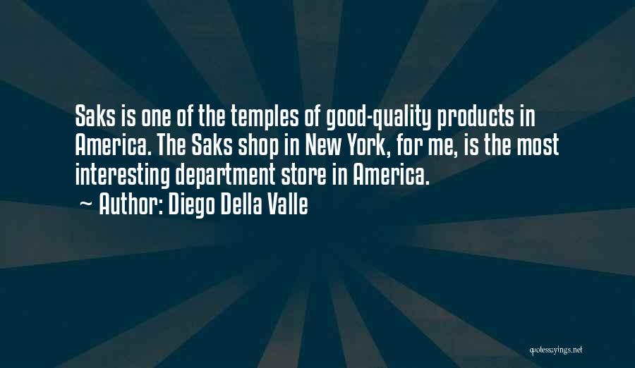 Quality Products Quotes By Diego Della Valle