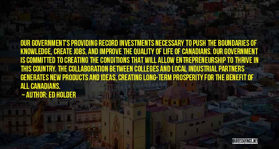 Quality Products Quotes By Ed Holder