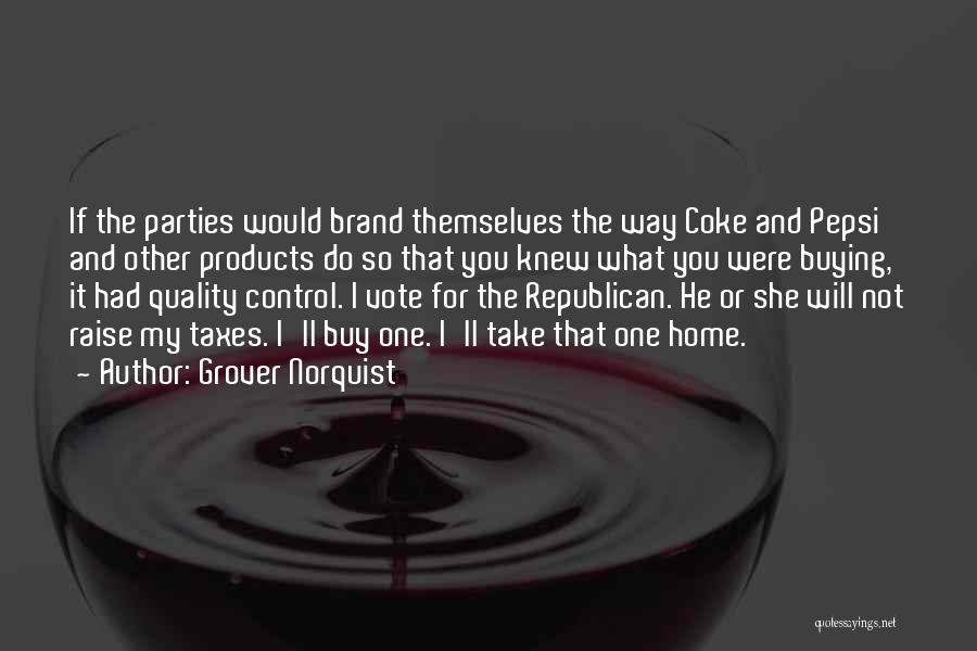 Quality Products Quotes By Grover Norquist
