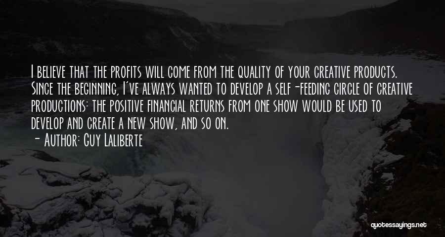 Quality Products Quotes By Guy Laliberte