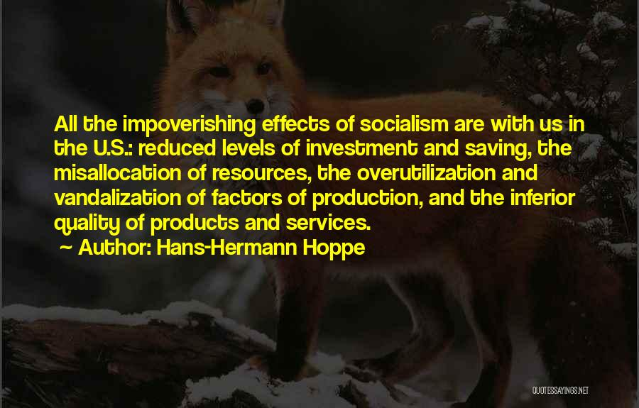Quality Products Quotes By Hans-Hermann Hoppe